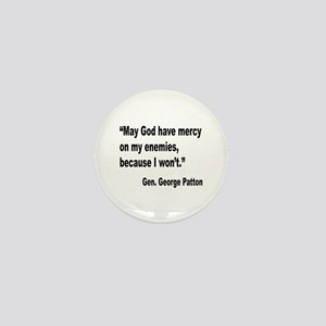 Patton God Have Mercy Quote Mini Button