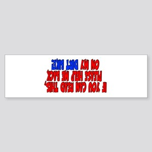 If you can read this DIRT BIKE Bumper Sticker