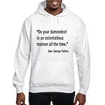 Patton Damnedest Quote Hooded Sweatshirt