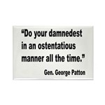 Patton Damnedest Quote Rectangle Magnet