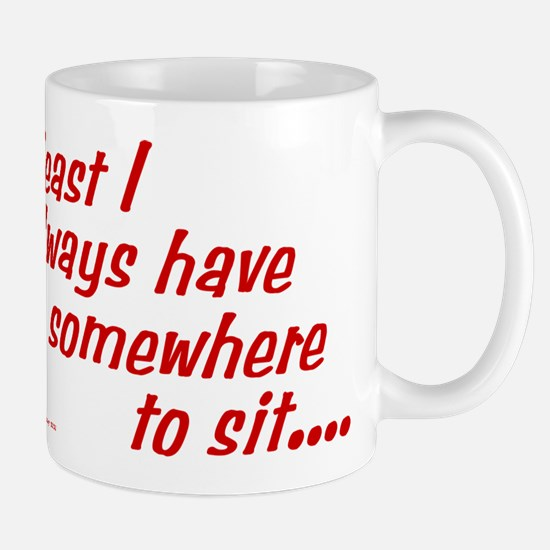Somewhere to sit Mug