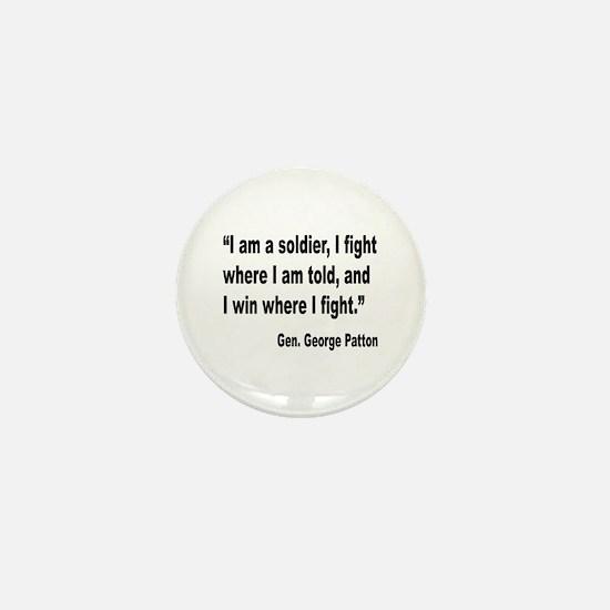 Patton Soldier Fight Quote Mini Button