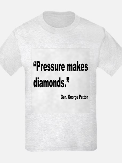 Patton Pressure Makes Diamonds Quote T-Shirt