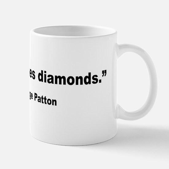 Patton Pressure Makes Diamonds Quote Mug