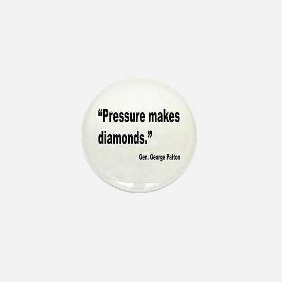 Patton Pressure Makes Diamonds Quote Mini Button