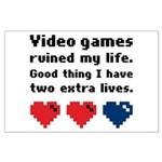 Video Games Ruined My Life. Large Poster