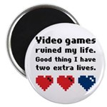 Video Games Ruined My Life. Magnet