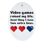 Video Games Ruined My Life. Oval Ornament