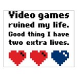 Video Games Ruined My Life. Small Poster