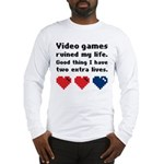 Video Games Ruined My Life. Long Sleeve T-Shirt