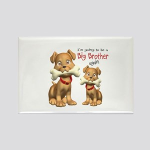 Dogs Big Brother Again Rectangle Magnet