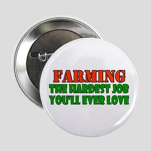 """Farming..... 2.25"""" Button"""