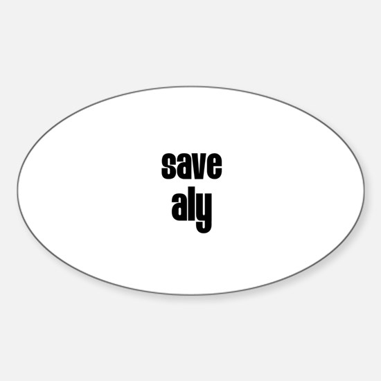 Save Aly Oval Decal