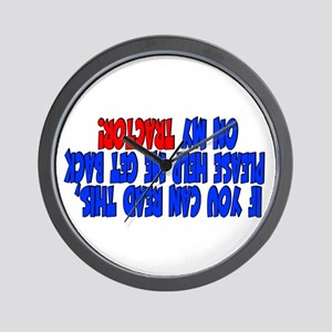 If you can read this TRACTOR Wall Clock