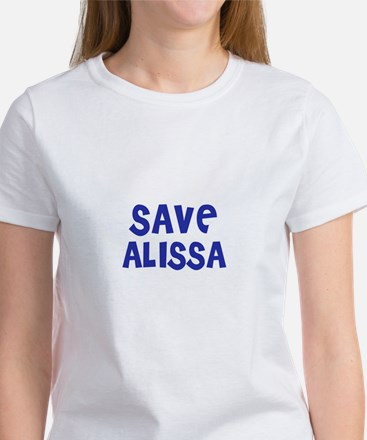Save Alissa Women's T-Shirt