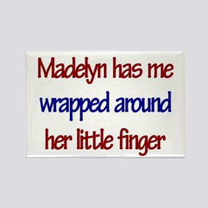 Madelyn Has You Rectangle Magnet