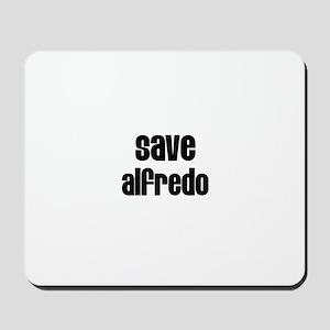 Save Alfredo Mousepad