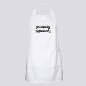 If You Can Read This, Flip Me Back Over! BBQ Apron