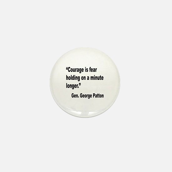 Patton Courage Fear Quote Mini Button