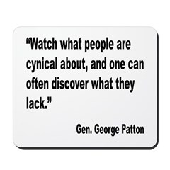 Patton Cynical People Quote Mousepad