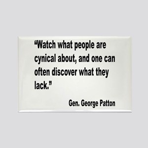 Patton Cynical People Quote Rectangle Magnet