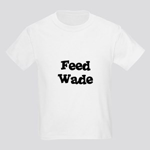 Feed Wade Kids T-Shirt