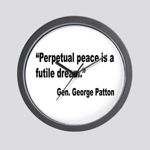 Patton Perpetual Peace Quote Wall Clock