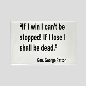 Patton Win Lose Quote Rectangle Magnet