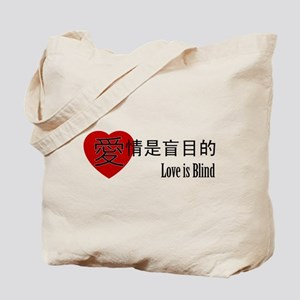 Chinese Love is Blind Tote Bag