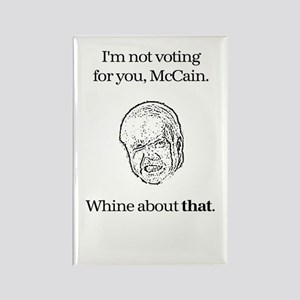 Whine About THIS, McCain Rectangle Magnet