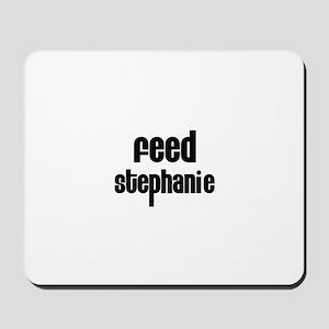 Feed Stephanie Mousepad