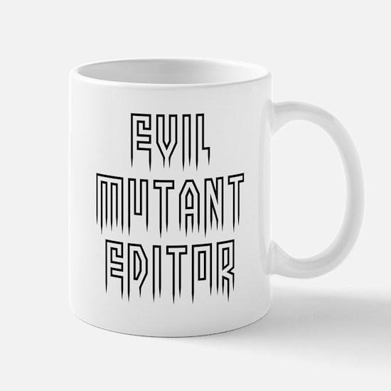 Evil mutant editor #1 Mug
