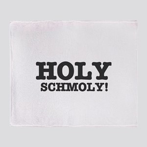 HOLY SCHMOLY! Throw Blanket