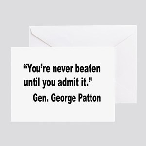 Patton Never Beaten Quote Greeting Card