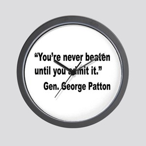 Patton Never Beaten Quote Wall Clock