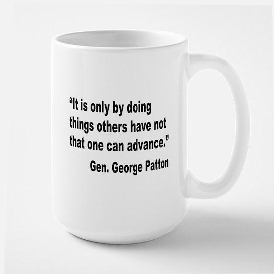 Patton Doing Things Quote Large Mug