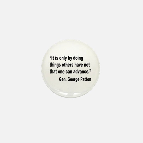 Patton Doing Things Quote Mini Button