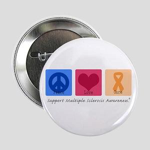 "Peace Love Cure MS 2.25"" Button"