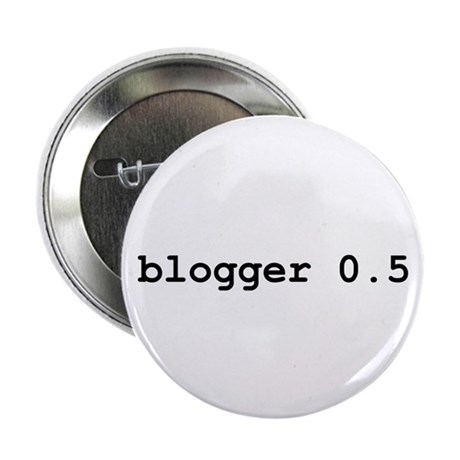 """Blogger 0.5 2.25"""" Button (10 pack)"""