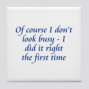 Did It Right Tile Coaster