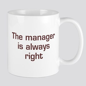 Manager Is Right Mug