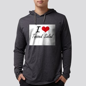 I love Tossed Salad Long Sleeve T-Shirt