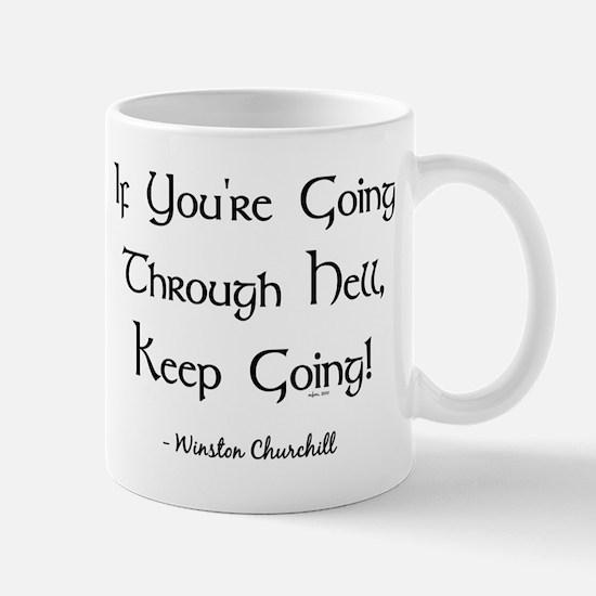 IF YOU'RE GOING... Mugs