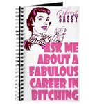 Career in Bitching Journal