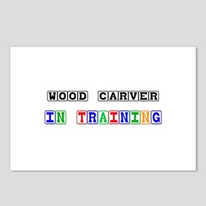 Wood Carver In Training Postcards (Package of 8)