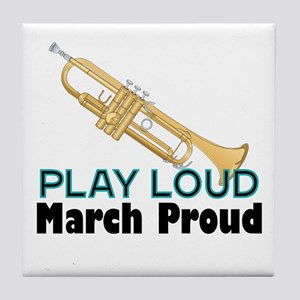 Play Loud March Proud Trumpet Tile Coaster