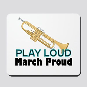 Play Loud March Proud Trumpet Mousepad