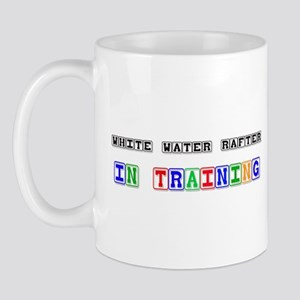 White Water Rafter In Training Mug