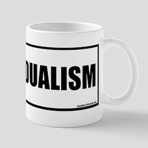 Oppose Dualism Mug