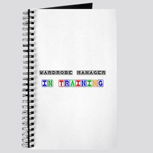 Wardrobe Manager In Training Journal